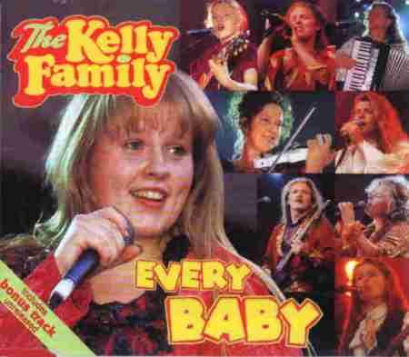 Kelly Family, Every Baby